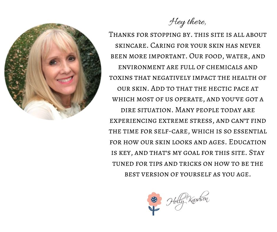 Skin Care and Beauty Tips - Holly Knudson Bio