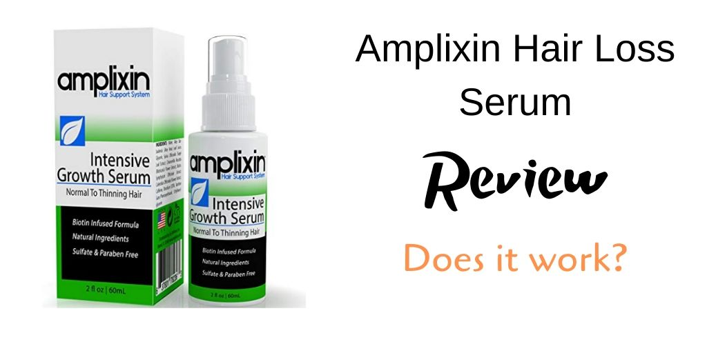 Amplixin Hair Loss Serum Review - Graphic