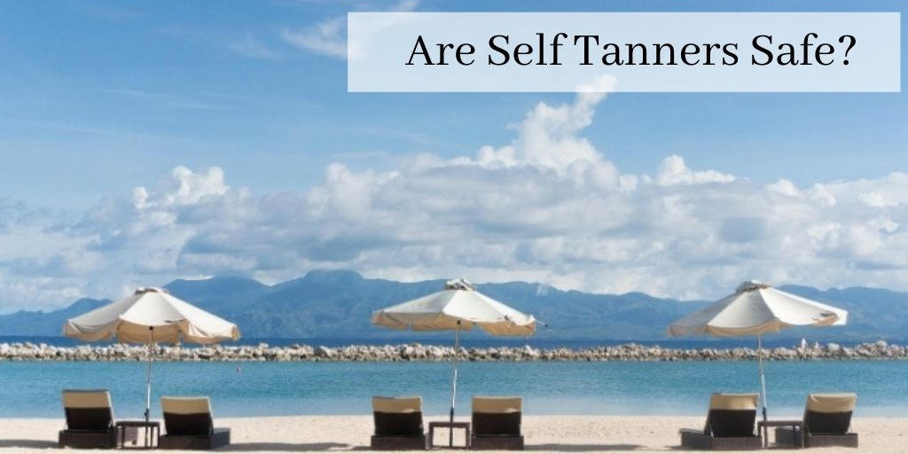 Are Self Tanners Safe - Graphic