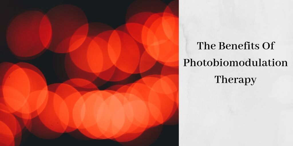 Photobiomodulation Therapy - Red Lights