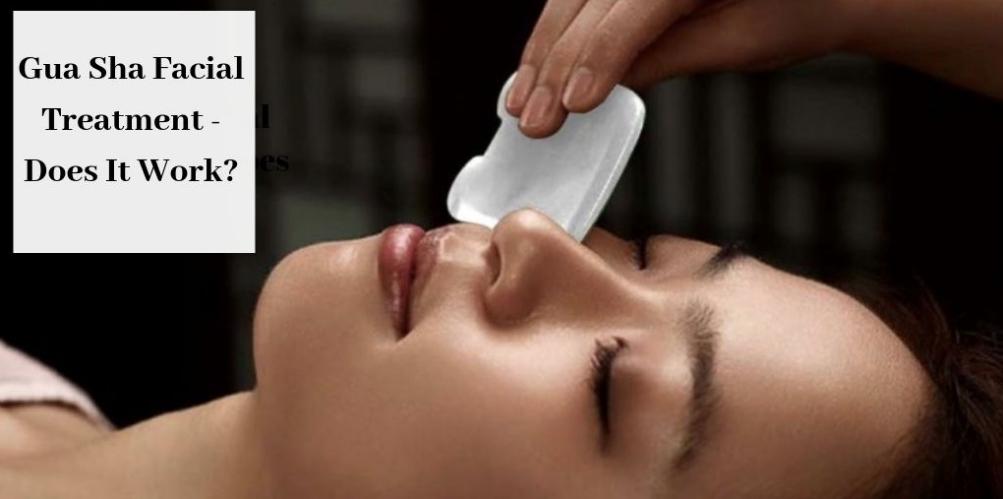 Gua Sha Facial Treatment - Beautiful Face