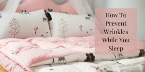 How To Prevent Wrinkles - Silk Bedspread And Pillows