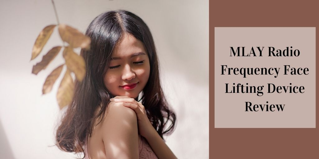 MLAY Radio Frequency Face Lifting Device Review - Beautiful Asian Girl