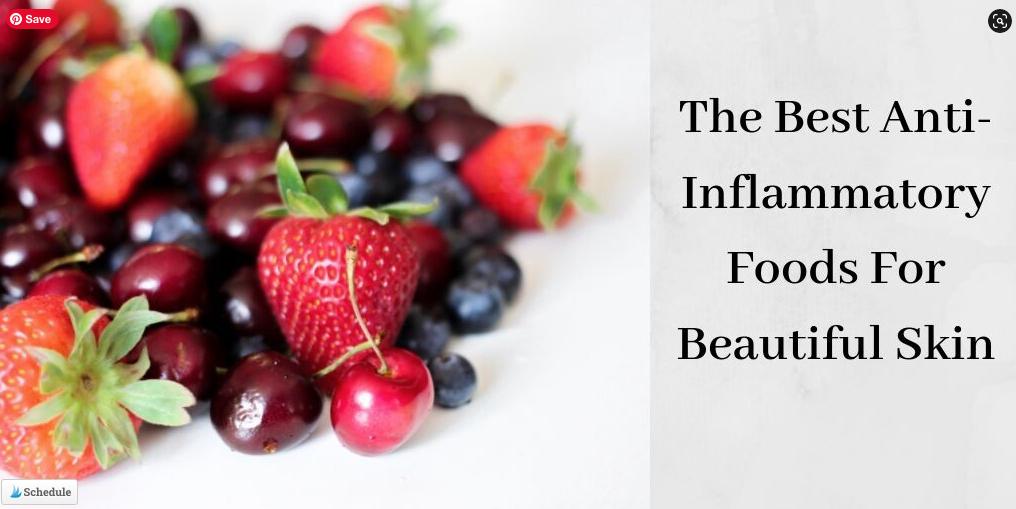 The Best Anti-Inflammatory Food For Beautiful Skin - Berries