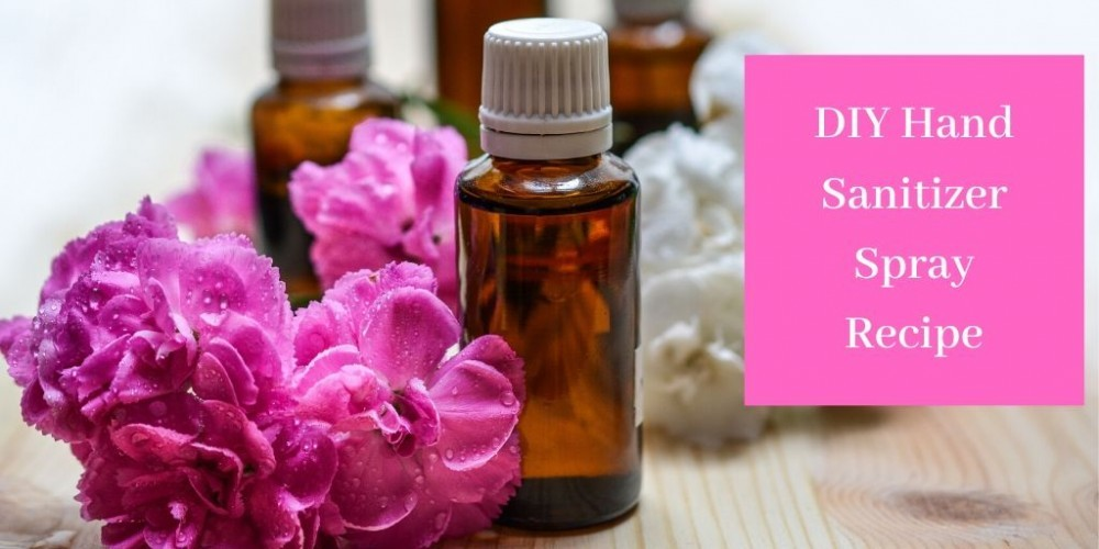 DIY Hand Sanitizer Spray - Essential Oils By Purple Flowers
