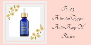 Pur03 Activated Oxygen, Anti-Aging Oil Review - Graphic